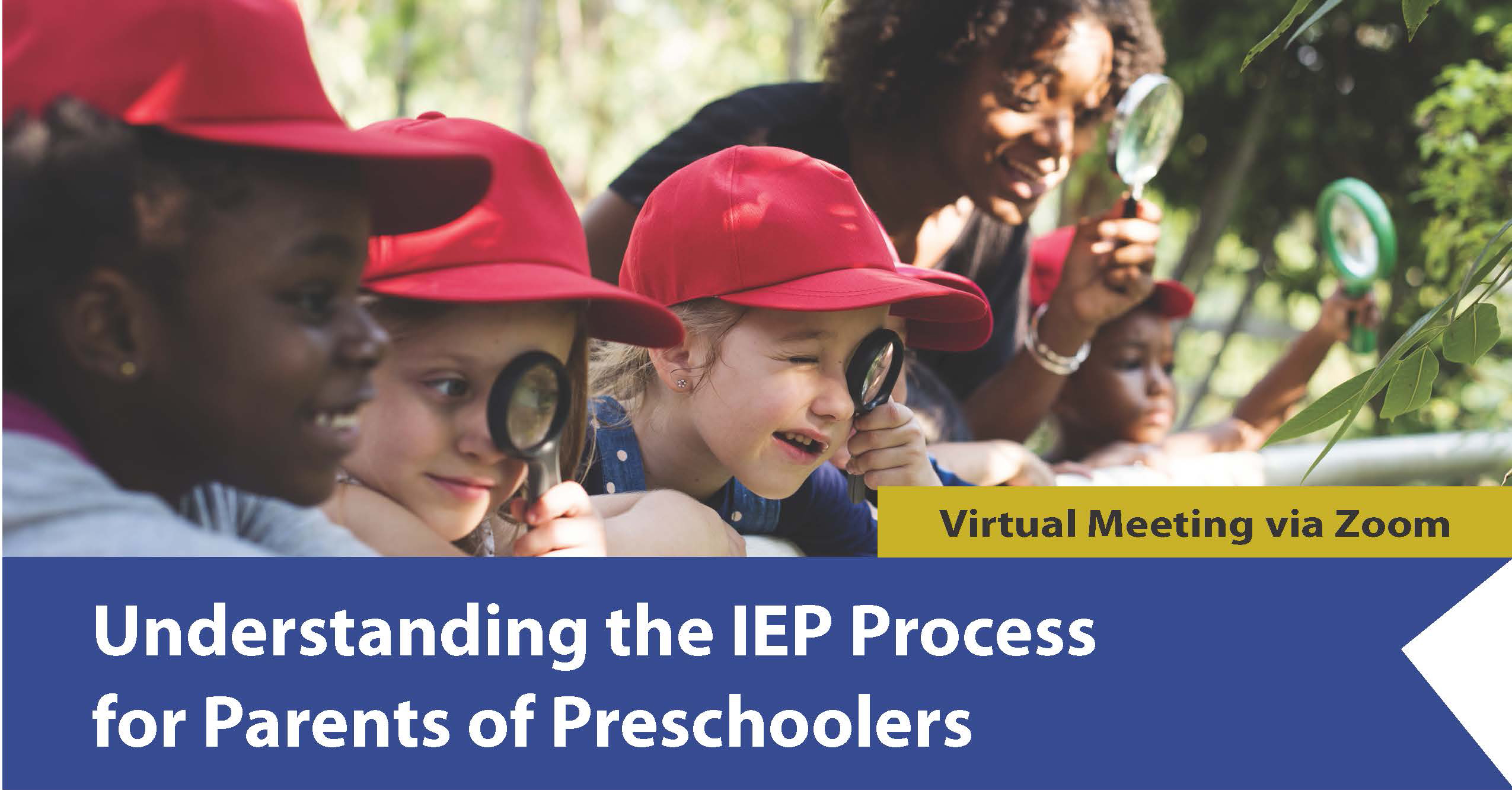 picture of kids with red caps and a teacher looking through magnifying glasses at a park with the words Understanding the IEP Process for Parents of Preschoolers