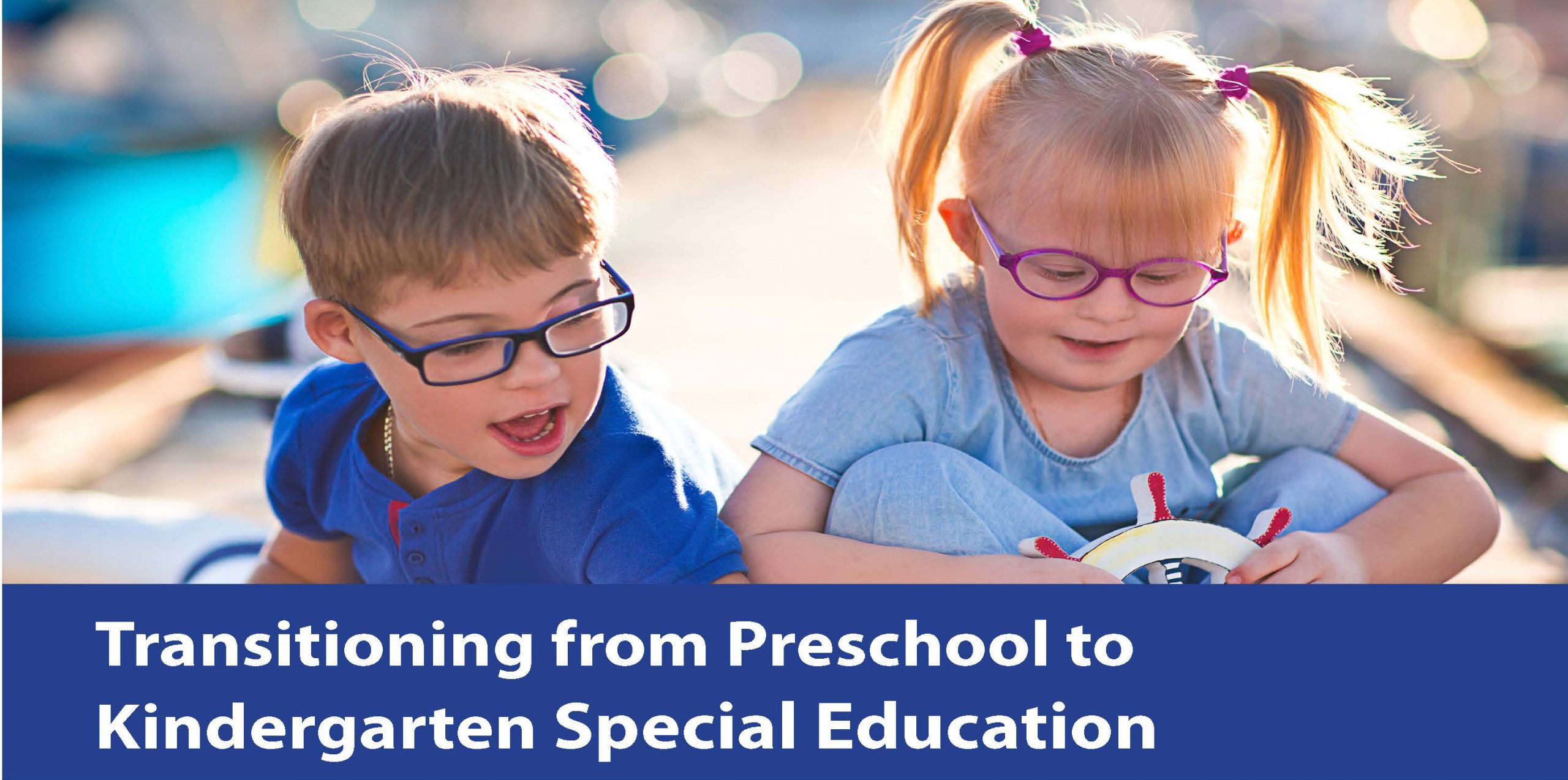 Picture of two small kids playing with the words Transition from Preschool Kindergarten Special Education