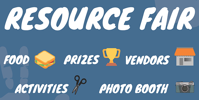 resource fair - food, prizes, vendors, activities, photo booth