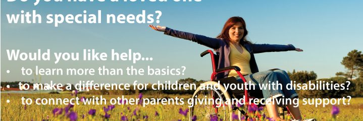Do you have a loved one with special needs?